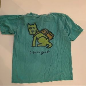 Life is good tshirt